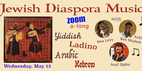 Jewish Diaspora Music - Zoom Concert tickets