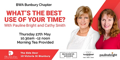 Bunbury, Business Women Australia: What's The Best Use of Your Time? tickets