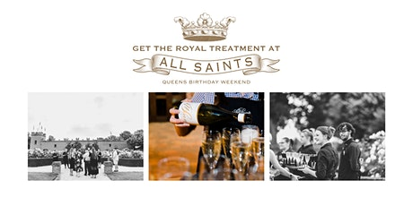Queens Birthday Weekend at All Saints Estate tickets