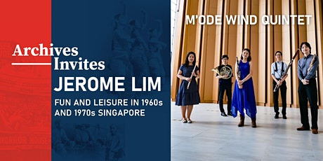 Archives Invites: Jerome Lim – Fun and Leisure in 1960s and 1970s Singapore tickets