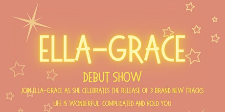 Ella-Grace Single Launch tickets