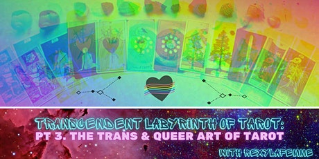 TRANScendent Labyrinth of Tarot: The Trans & Queer Art of Tarot billets
