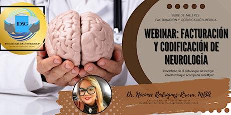 Webinar: Facturación y Codificación de Neurología tickets
