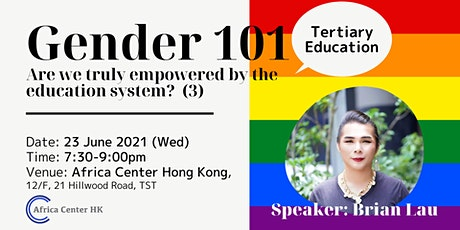 Gender 101 | Are we truly empowered by the education system? (3) tickets