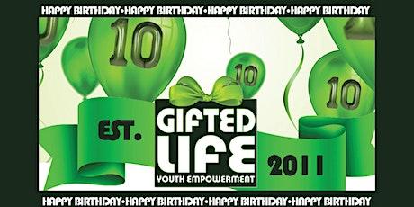Happy Birthday Gifted Life | Celebrating 10 Years ingressos