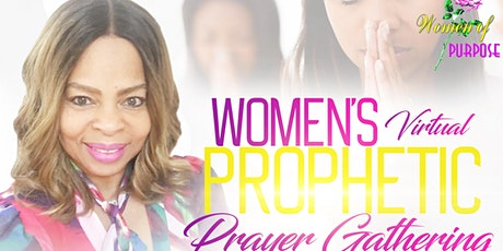 Women's Virtual Prophetic Prayer Gathering tickets