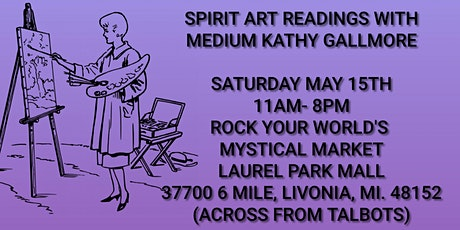 Spirit Art Readings with medium Kathy  at Rock Your World's Mystical Market tickets