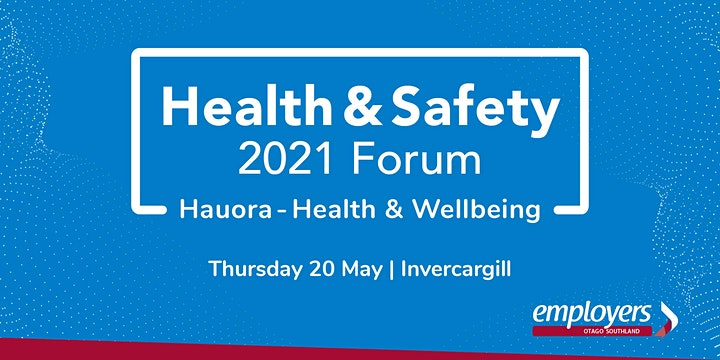 Health & Safety Forum 2021 - 'Hauora Health & Well-Being' image