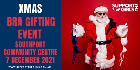Support The Girls Australia Xmas Bra Gifting Event - Southport tickets