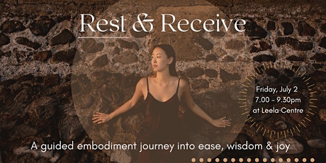 Rest & Receive: A guided journey into your body's ease & joy (women) tickets