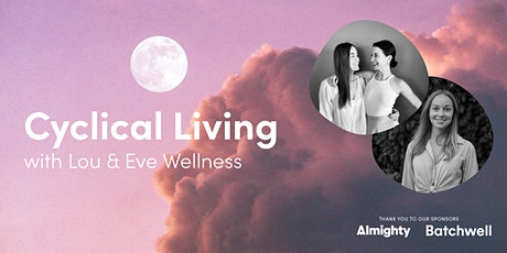 Cyclical Living with Lou & Eve tickets