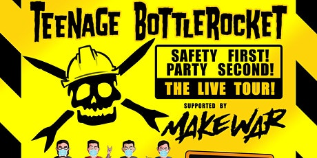 Teenage Bottlerocket w/ MakeWar at Norfolk Taphous tickets