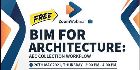 BIM for Architecture: AEC Collection Workflow Webinar biglietti