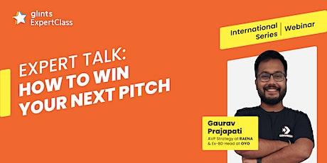 GEC International - Expert Talk: How to Win Your Next Pitch tickets