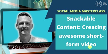 Snackable Content: Creating awesome short-form video tickets