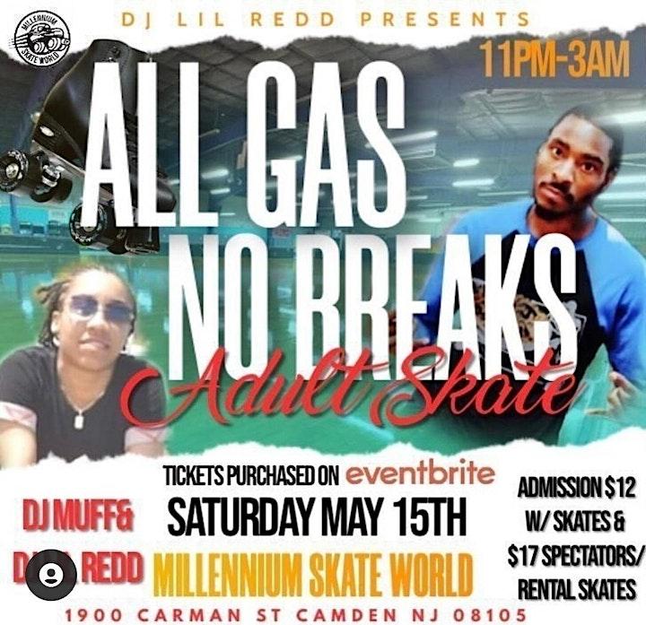 DJ Lil Redd presents All GAS ⛽, No Brakes Skate image