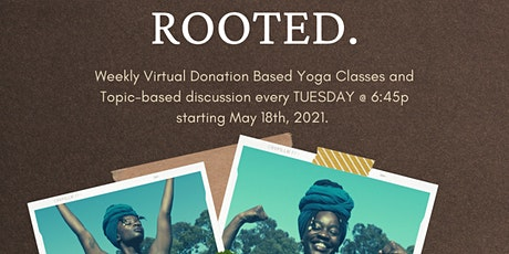 ROOTED YOGA SERIES tickets