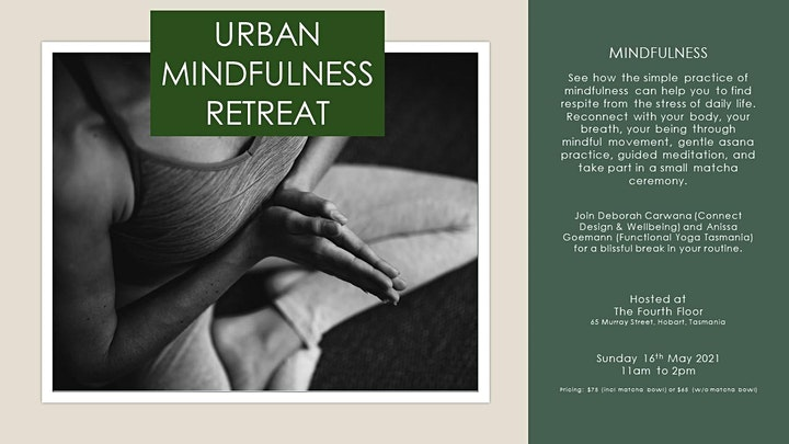 Mindful Urban Retreat with Anissa & Deborah - Yoga, Mindfulness, Matcha image