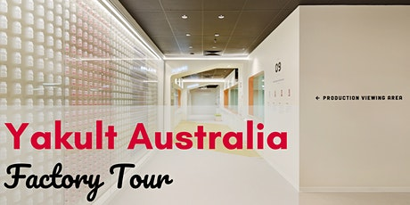 Yakult Australia Factory Tours tickets