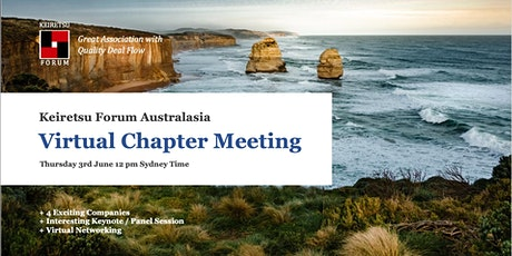 Keiretsu Forum Australasia - June 2021 Virtual Chapter Meeting tickets