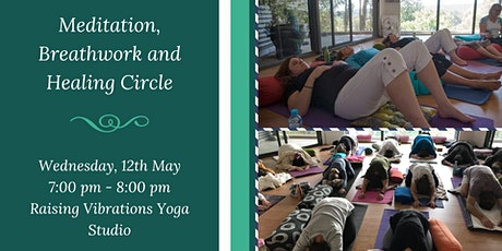 Meditation, Breathwork and Healing Circle tickets