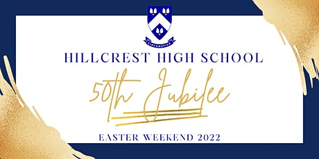 Hillcrest High School 50th Jubilee tickets