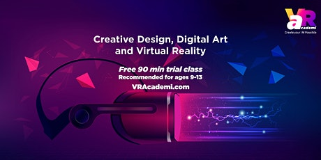 Creative Design, Digital Art & Virtual Reality (for ages 9-13) Free Demo tickets