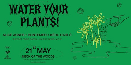 Water Your Plants tickets