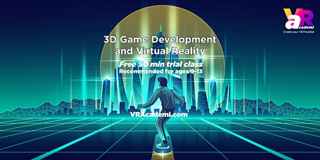 3D Game Development and Virtual Reality (ages 9-13) Free Demo Class tickets