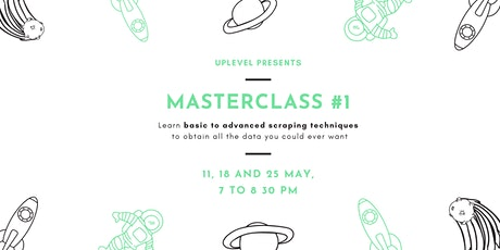 UpLevel Masterclass #1: All You Can Scrape tickets