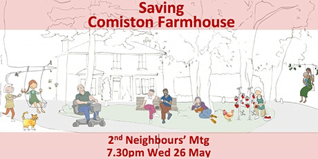 Saving Comiston Farmhouse? 2nd Neighbours' Consultation Mtg 7.30 Wed 26 May tickets