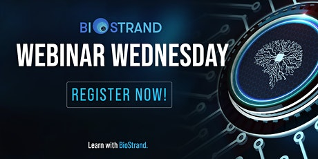 BioStrand Webinar Wednesday tickets