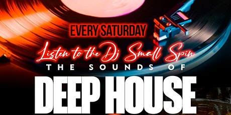 Spinning the Deep House Music by DJ Small tickets