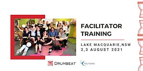 DRUMBEAT 2 Day Facilitator Training | Lake Macquarie | NSW tickets