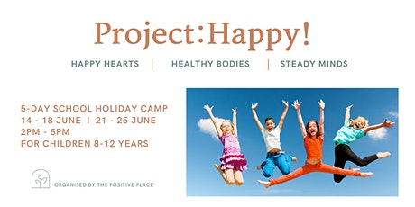 Project: Happy!  5-Day School Holiday Camp tickets