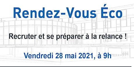RDV Eco de Nîmes Métropole : Recruter et se préparer à la relance ! billets