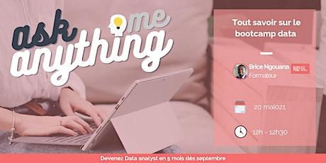 Ask me anything : Tout savoir sur le bootcamp data ! billets