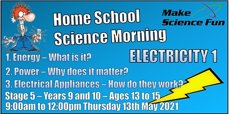 Stg 5 – Years 9 and 10 – Ages 13 to 15 - Science – Electricity 1 – Morning tickets