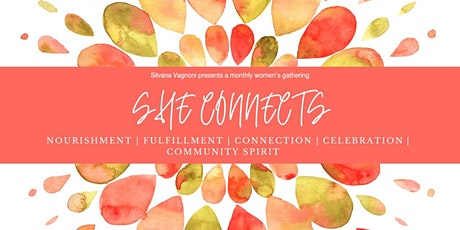 She Connects - A monthly women's gathering tickets