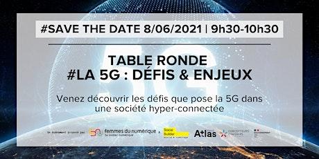 Web conférence Syntec Numérique & Social Builder - La 5G : Défis & enjeux tickets
