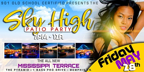 THE SKY HIGH PATIO PARTY tickets