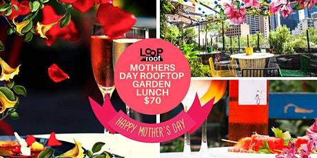 Mothers Day Rooftop Garden Lunch tickets