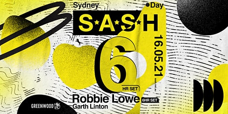 ★ S*A*S*H 6 ★ By Day ★ Robbie Lowe ★ tickets