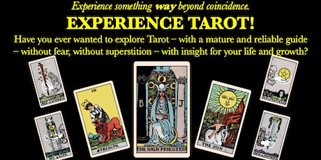 Experience Tarot!  Learn tarot basics and get a reading from an expert. tickets