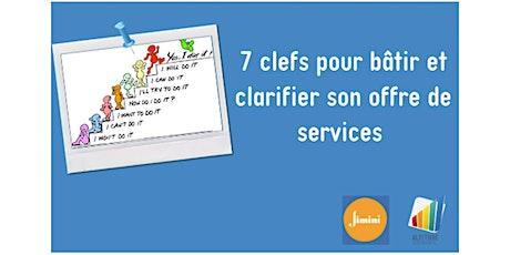 7 clefs pour bâtir et clarifier son offre de services billets