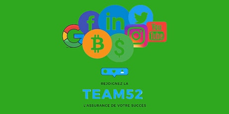REJOINDRE LA TEAM 52 ! tickets