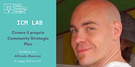 ICM Lab  #3 - Creare il proprio Community Strategic Plan biglietti