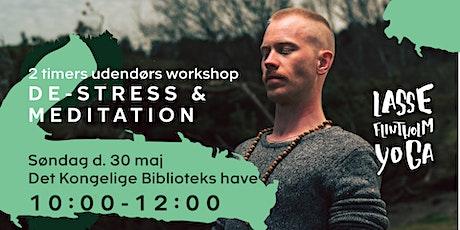 De-stress & meditation - 2 timers udendørs workshop tickets