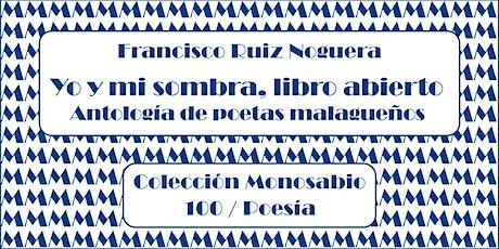 """""""Yo y mi sombra, libro abierto. Antología de jóvenes poetas malagueños"""" . entradas"""