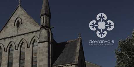 Dowanvale Free Church Evening Service tickets